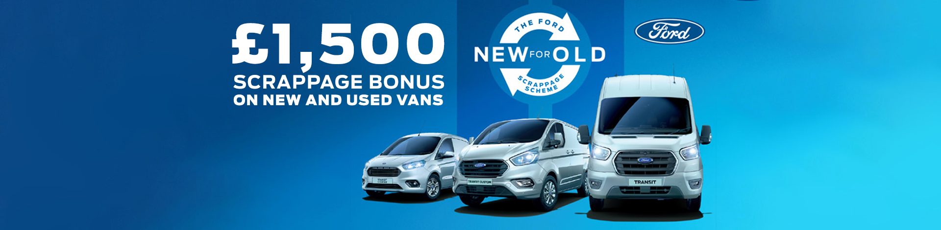 2020 Vans Scrappage Scheme with £1,500 allowance available on New & Used vans