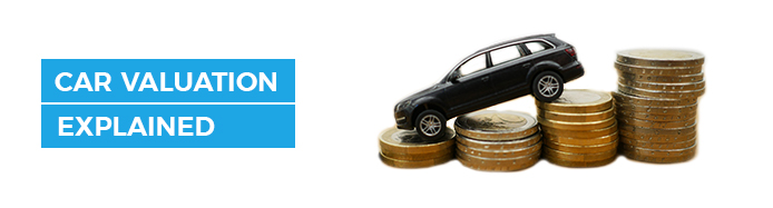 What Affects The Value Of Your Car? Car Valuation Explained